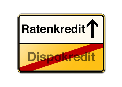 Ratenkredit statt Dispokredit Schild gelb freigestellt